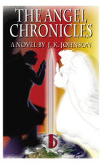 'The Angel Chronicles,' by J.K. Johnson, mystery and romance on another plane