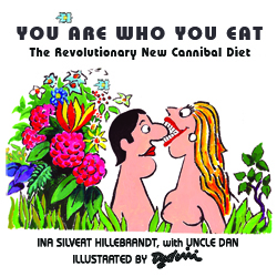 'You Are Who You Eat,' THE book of cannibal jokes & diet tips, with cartoons by Dedini
